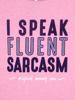 Raging Bull Fluent Sarcasm Tee  - Pink