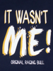 Raging Bull It Wasn't Me Tee - Navy