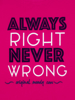 Raging Bull Always Right Tee  - Vivid Pink